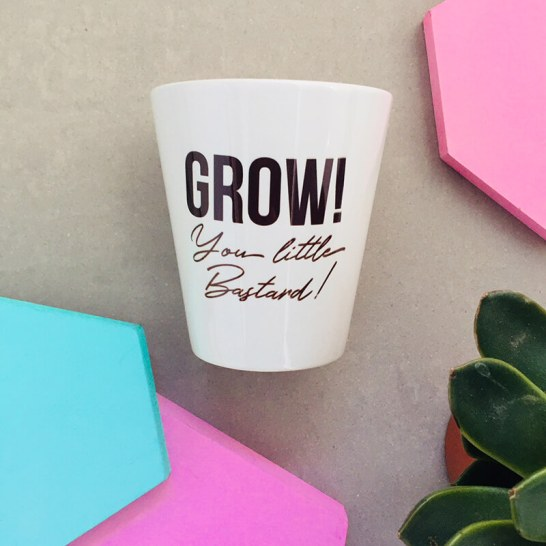 grow you little bastard pot